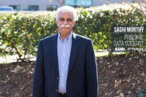 Sashi Murthy | Principal Data Scientist at Cymer/ASML